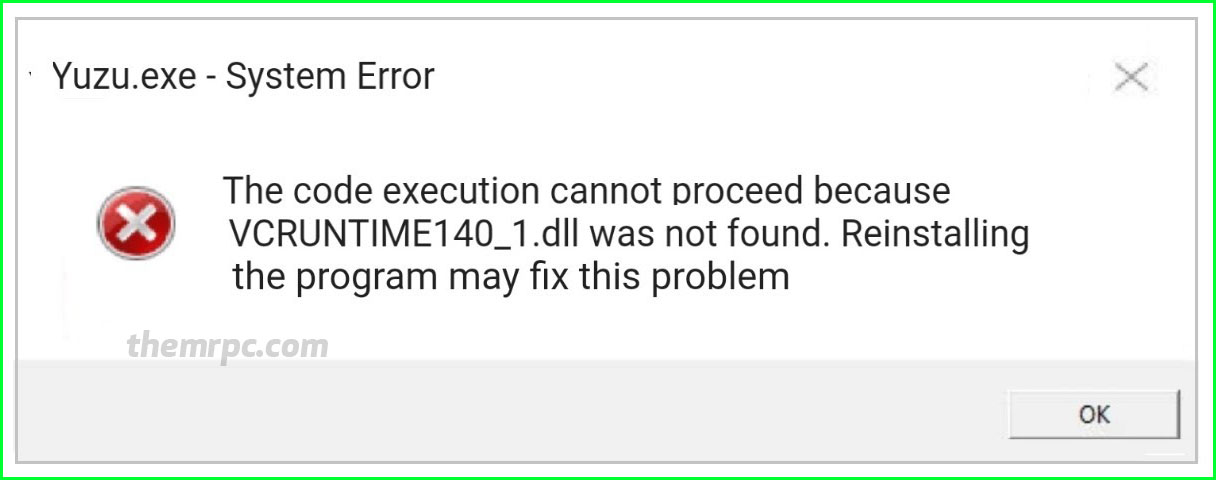 How to fix VCRUNTIME140_1.dll was not found & missing error