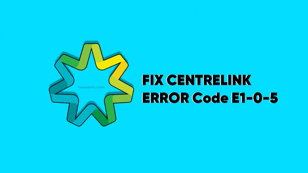 How to fix centerlink error e1-0-5