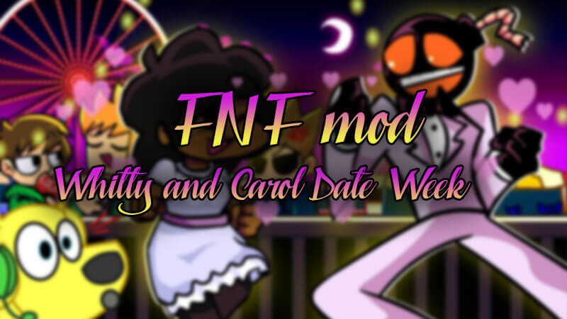 Friday Night Funkin: Download Whitty and Carol Date Week FNF Mod