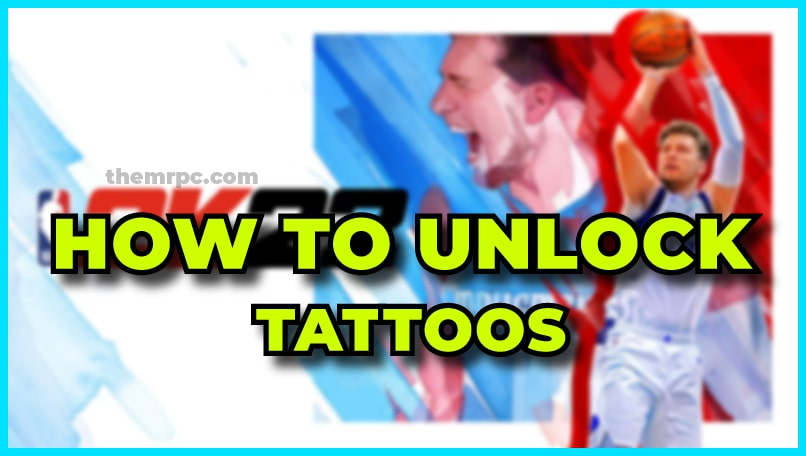 NBA 2K22 - Simple Guide to Unlocking Neck & Body Tattoos for Free-min